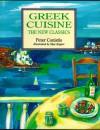 Greek Cuisine: The New Classics - Peter Conistis, Skye Rogers