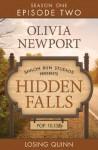 Losing Quinn (Hidden Falls #2) - Olivia Newport