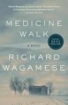 Medicine Walk - Richard Wagamese