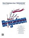 Brigadoon (Vocal Selections): Piano/Vocal/Chords - David Glover