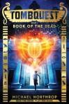 Book of the Dead - Michael Northrop