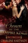 #1 Chosen by the Vampire Kings: BBW Romance (Chosen by the Vampire Kings series) - Charlene Hartnady