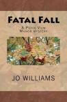 Fatal Fall - Jo Williams