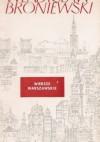 Wiersze warszawskie - Władysław Broniewski
