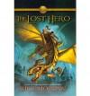 The Lost Hero (Heroes of Olympus, Book 1) - Rick Riordan