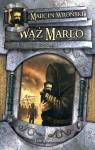 Wąż Marlo, t.1 - Marcin Wroński
