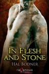 In Flesh and Stone - Hal Bodner