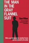 The Man in the Gray Flannel Suit - Sloan Wilson, Jonathan Franzen