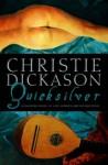Quicksilver - Christie Dickason