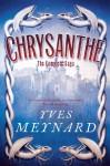 Chrysanthe - Yves Meynard