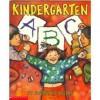 Kindergarten ABC - Jacqueline Rogers