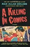 A Killing in Comics - Max Allan Collins, Terry Beatty