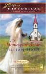 Homespun Bride - Jillian Hart