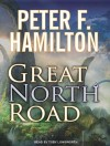 Great North Road - Peter F. Hamilton, Toby Longworth