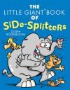 The Little Giant Book of Side-Splitters - Joseph Rosenbloom
