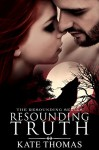 Resounding Truth: (Werewolf Novella) (The Resounding Series) - Kate Thomas, Nicole Hewitt, Book Cover by Design