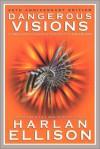Dangerous Visions - Harlan Ellison, Michael Moorcock, Isaac Asimov, Lester del Rey