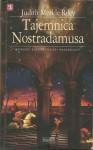 Tajemnica Nostradamusa - Judith Merkle Riley, Maria Grabska-Ryńska