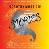 Dorothy Must Die Stories: No Place Like Oz, the Witch Must Burn, the Wizard Returns - Danielle Paige, Andi Arndt, Amy McFadden (Na, Luke Daniels