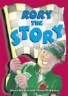 Rory The Story (Pocket Tales: Grey: Level 5) - Steve Barlow, Steve Skidmore, Nick Schon