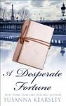 A Desperate Fortune - Susanna Kearsley