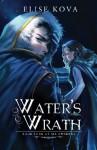Water's Wrath (Air Awakens Series Book 4) (Volume 4) - Elise Kova