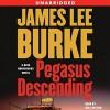 Pegasus Descending - James Lee Burke, Will Patton, Simon & Schuster Audio