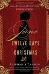 Jane and the Twelve Days of Christmas - Stephanie Barron