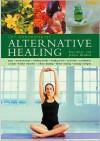 The Handbook of Alternative Healing - Raje Airey, Jessica Houdret