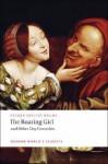 The Roaring Girl and Other City Comedies - Thomas Dekker, George Chapman, John Marston