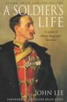 A Soldier's Life: General Sir Ian Hamilton 1853-1947 - John Lee, Professor Brian Bond