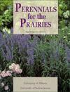 Perennials for the Prairies - Edgar W Toop, Sara Williams
