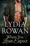 Where You Least Expect (Thornehill Springs Book 1) - Lydia Rowan