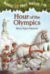 Hour of the Olympics - Mary Pope Osborne, Sal Murdocca