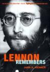 Lennon Remembers: The Full Rolling Stone Interviews from 1970 - Jann S. Wenner, John Lennon