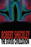 The Status Civilization - Robert Sheckley