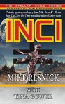 INCI - Mike Resnick, Tina Gower