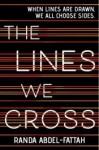 The Lines We Cross - Randa Abdel-Fattah