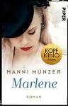 Marlene: Roman (Honigtot-Saga, Band 2) - Hanni Münzer