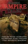 Classic Vampire Tales (Vol.1) - James Roy Daley