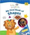 Baby Einstein: My First Book of Shapes - Nadeem Zaidi, Nadeem Zaidi