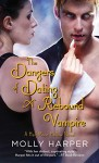 The Dangers of Dating a Rebound Vampire (Half Moon Hollow) - Molly Harper