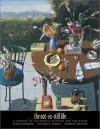 The Not-So-Still Life: A Century of California Painting and Sculpture - Susan Landauer, William H. Gerdts, Patricia Trenton