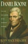 Daniel Boone: The Life and Legend of an American Pioneer (An Owl Book) - John Mack Faragher