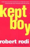 Kept Boy - Robert Rodi
