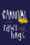 Carnival: A Novel - Rawi Hage