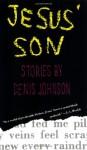 Jesus' Son - Denis Johnson