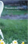 Pleasures and Days - Marcel Proust, A.N. Wilson