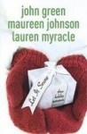 Let It Snow - John Green, Lauren Myracle, Maureen Johnson