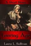 Louring Age - Laura L. Sullivan